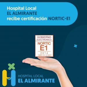 Hospital Local el Almirante Recibe Certificación NORTIC E:1 2018